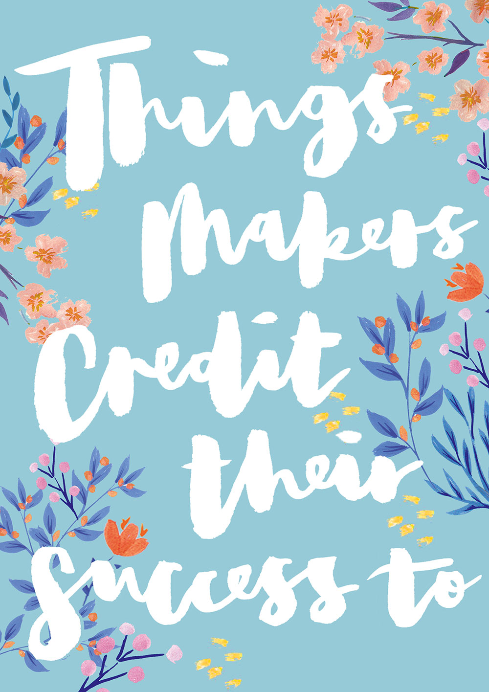 Things-makers-credit-their-success-to